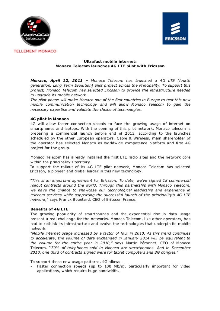 Ultrafast mobile internet:             Monaco Telecom launches 4G LTE pilot with EricssonMonaco, April 12, 2011 – Monaco T...