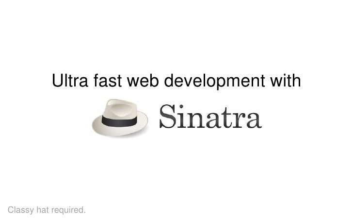 Ultra fast web development with sinatra