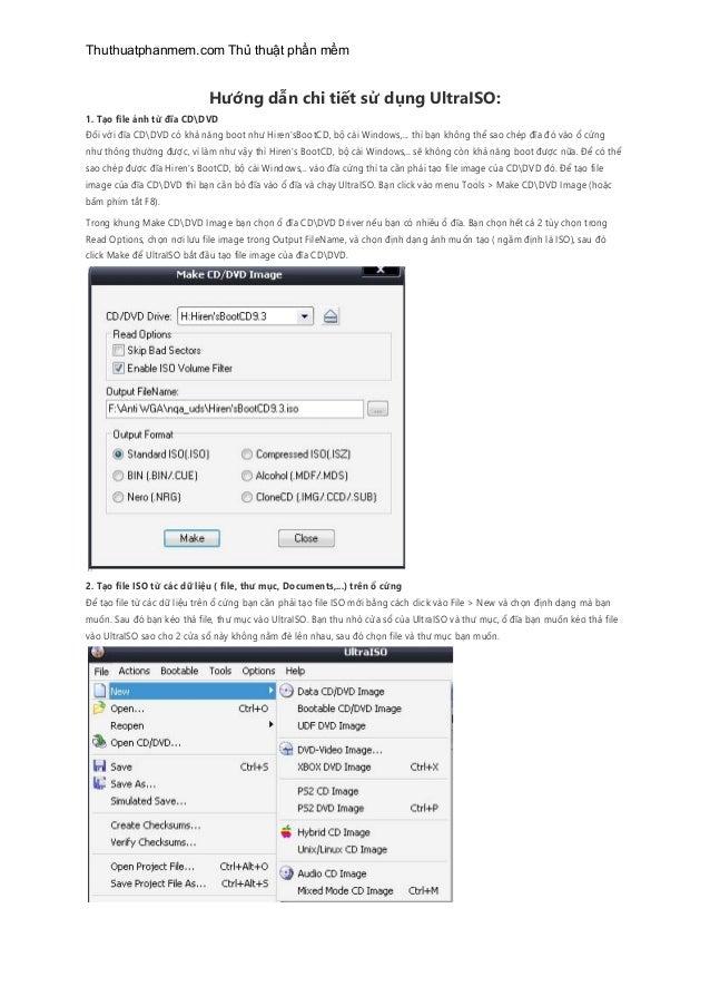 Thuthuatphanmem.com Thủ thuật phần mềm  Hướng dẫn chi tiết sử dụng UltraISO: 1. Tạo file ảnh từ đĩa CDDVD Đối với đĩa CDDV...
