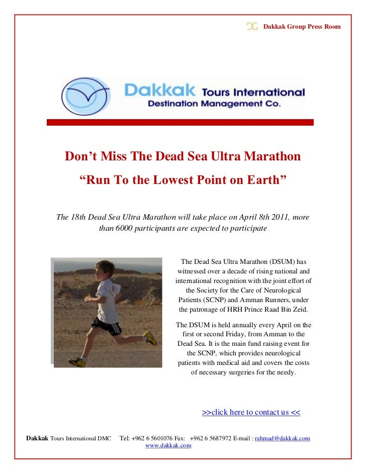 "Dakkak Group Press Room             Don't Miss The Dead Sea Ultra Marathon                  ""Run To the Lowest Point on Ea..."