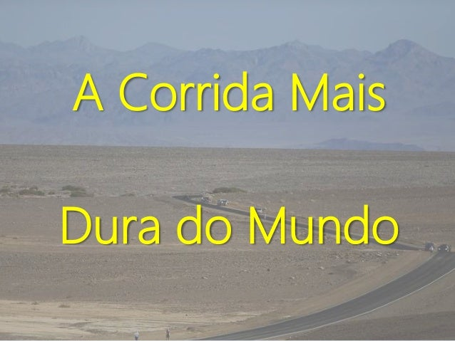 A Corrida Mais  Dura do Mundo