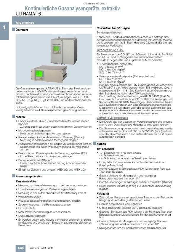 Kontinuierliche Gasanalysengeräte, extraktiv ULTRAMAT 6 Allgemeines 1/60 Siemens PA 01 · 2014 1 ■Übersicht Die Gasanalysen...