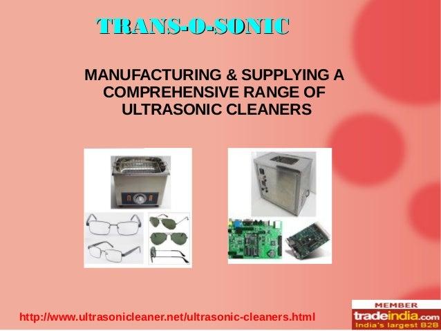 Ultrasonic Cleaners Exporter,Manufacturer, TRANS-O-SONIC, Mumbai
