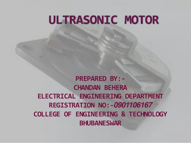 PREPARED BY:-           CHANDAN BEHERA ELECTRICAL ENGINEERING DEPARTMENT    REGISTRATION NO:-0901106167COLLEGE OF ENGINEER...