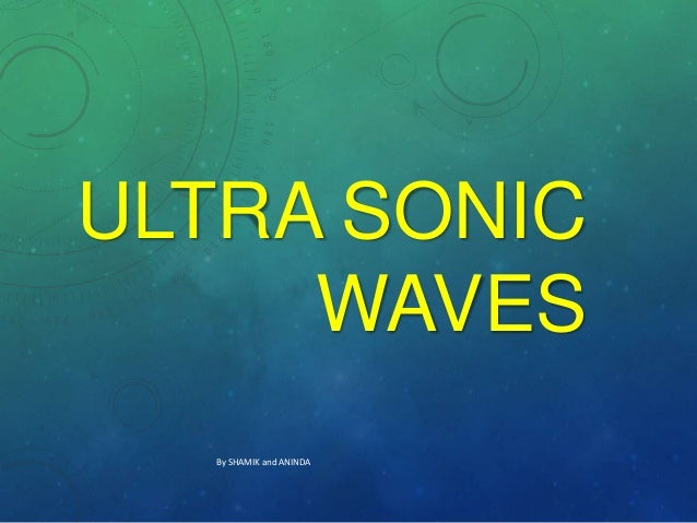 ULTRA SONIC WAVES By SHAMIK and ANINDA