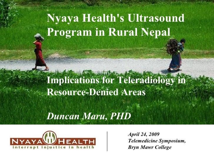 Nyaya Health Ultrasound Program: Implications for Teleradiology in Resource-Denied Areas