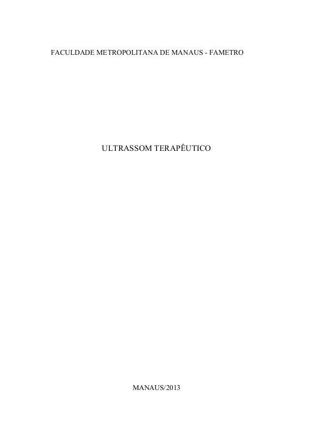FACULDADE METROPOLITANA DE MANAUS - FAMETROULTRASSOM TERAPÊUTICOMANAUS/2013