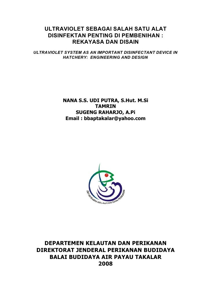 ULTRAVIOLET SEBAGAI SALAH SATU ALAT      DISINFEKTAN PENTING DI PEMBENIHAN :              REKAYASA DAN DISAIN ULTRAVIOLET ...