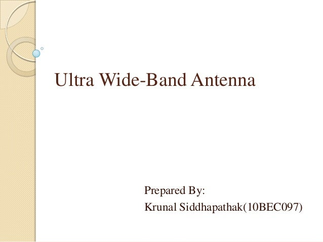 Ultra wide band antenna