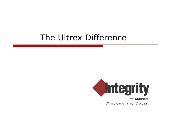 The Ultrex Difference