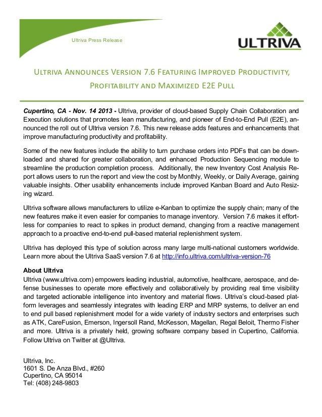 Ultriva Press Release  Ultriva Announces Version 7.6 Featuring Improved Productivity, Profitability and Maximized E2E Pull...