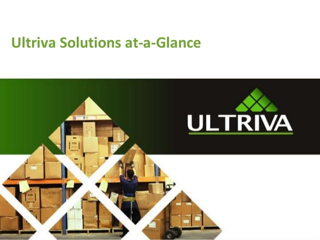 Ultriva Solutions at-a-Glance