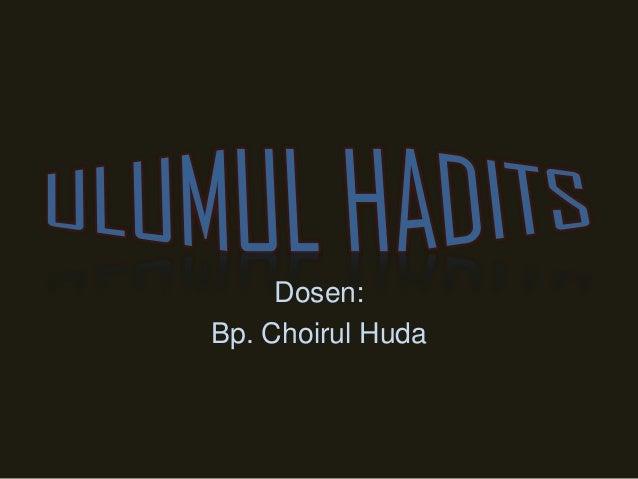Dosen: Bp. Choirul Huda