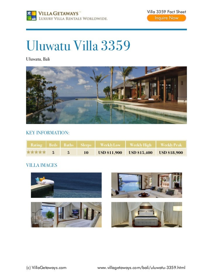 Villa 3359 Fact SheetUluwatu Villa 3359Uluwatu, BaliKEY INFORMATION:  Rating    Beds    Baths   Sleeps    Weekly Low     W...