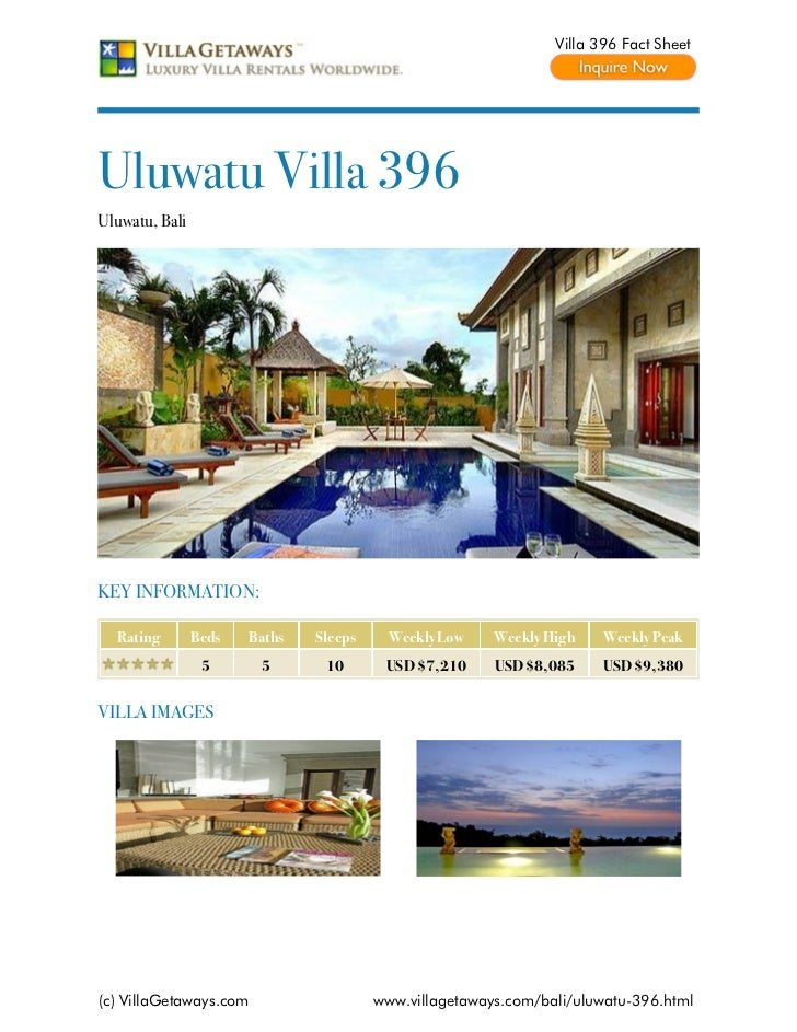 Villa 396 Fact SheetUluwatu Villa 396Uluwatu, BaliKEY INFORMATION:  Rating        Beds   Baths   Sleeps     Weekly Low    ...