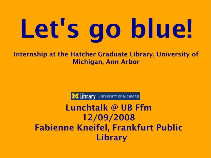 Let's go blue! Lunchtalk presentation