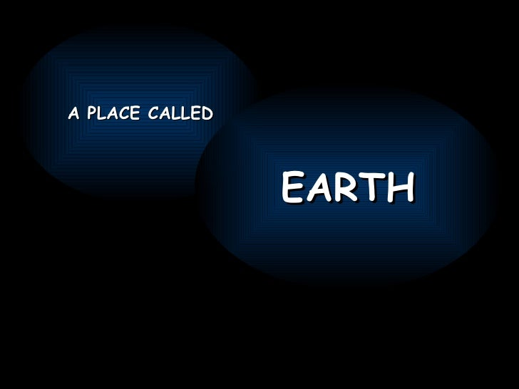 UM LUGAR CHAMADO TERRA - A PLACE CALED EARTH