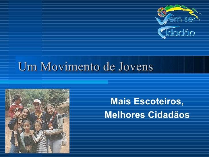 Um Movimento de Jovens