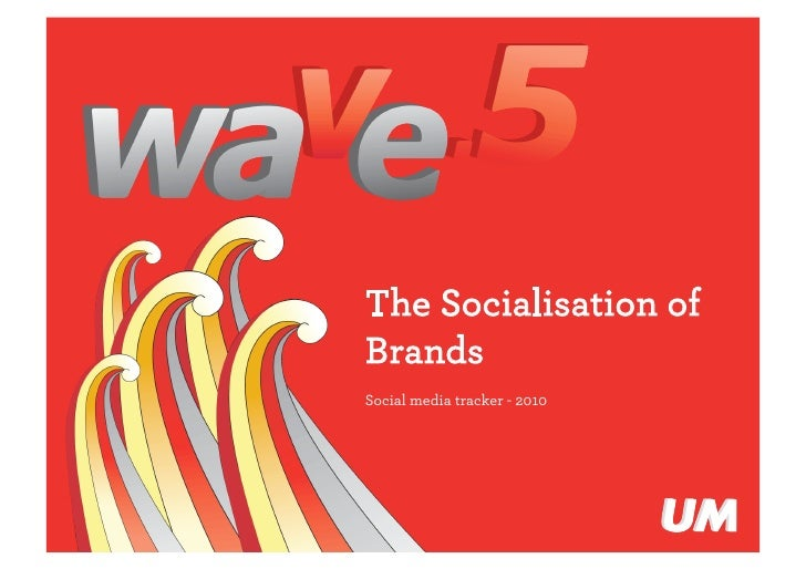 UM wave5 Socialisation of Brands