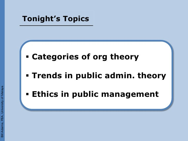 Tonight's Topics                                              Categories of org theory                                   ...