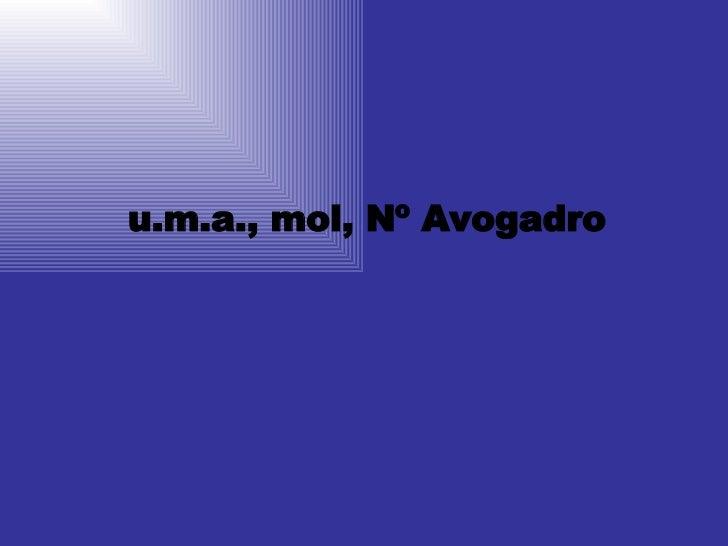 u.m.a., mol, Nº Avogadro