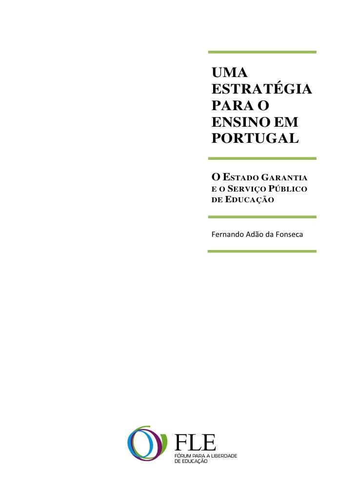 Uma Estratégia para o Ensino em Portugal - Por F. Adão da Fonseca