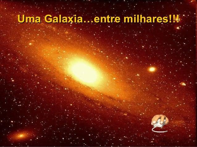 Uma Galaxia…entre milhares!!!