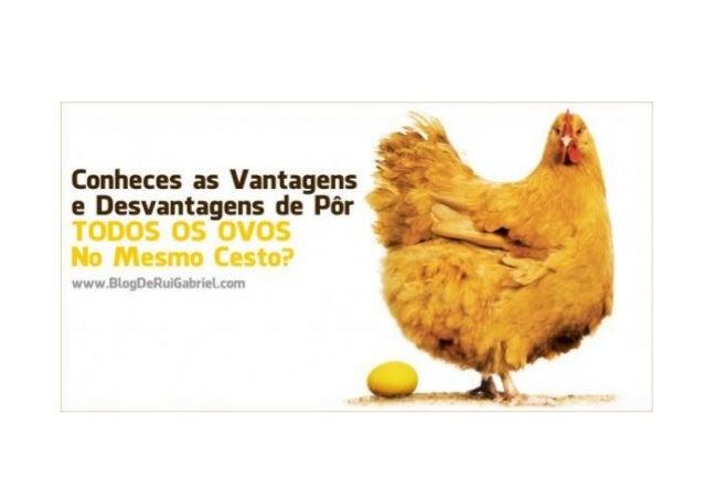 É Uma Ideia Assim Tão Má Colocar Todos os Ovos no Mesmo Cesto? Tags: diversificação, múltiplas fontes de rendimento Sabes ...