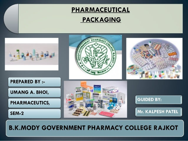 PACKAGING: It is the science, art and technology of enclosing or protecting product for distribution, storage, sale, and ...