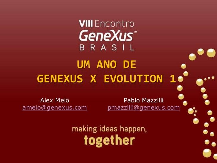 Um ano de GeneXus X Evolution 1