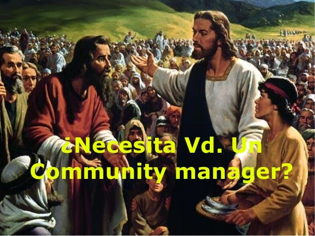 ¿Necesita Vd. Un Community manager?