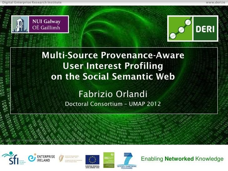 Multi-Source Provenance-Aware User Interest Profiling on the Social Semantic Web