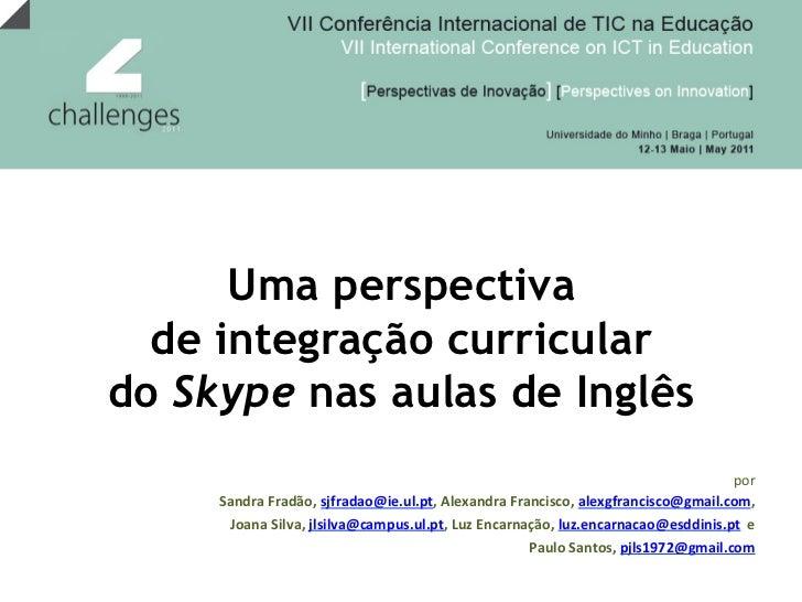 Uma perspectiva de integracao curricular do skype nas aulas de ingles