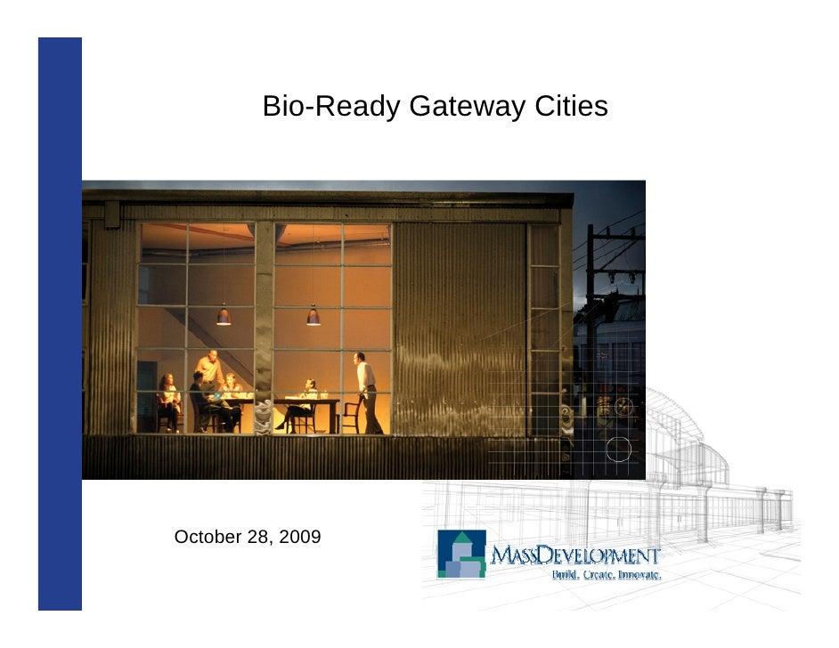 Bio-Ready Gateway Cities     October 28, 2009