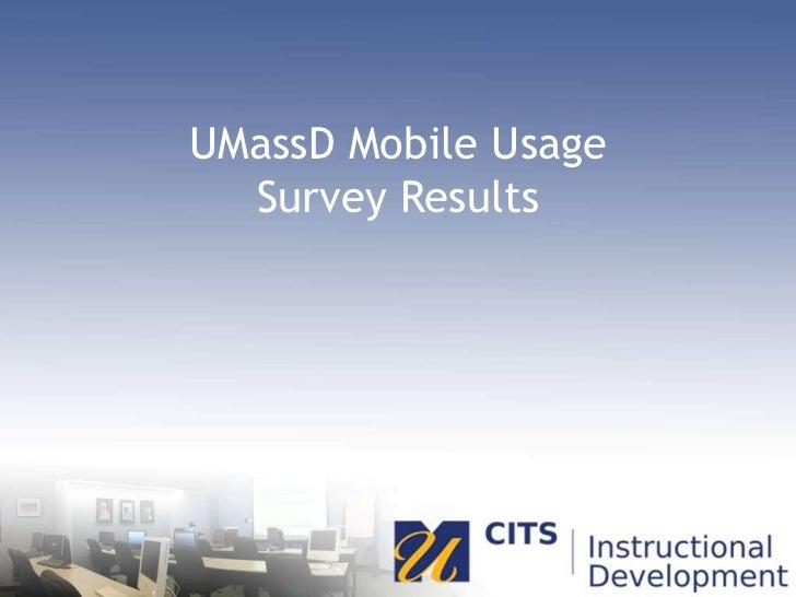 UMassD Mobile Usage Survey Results