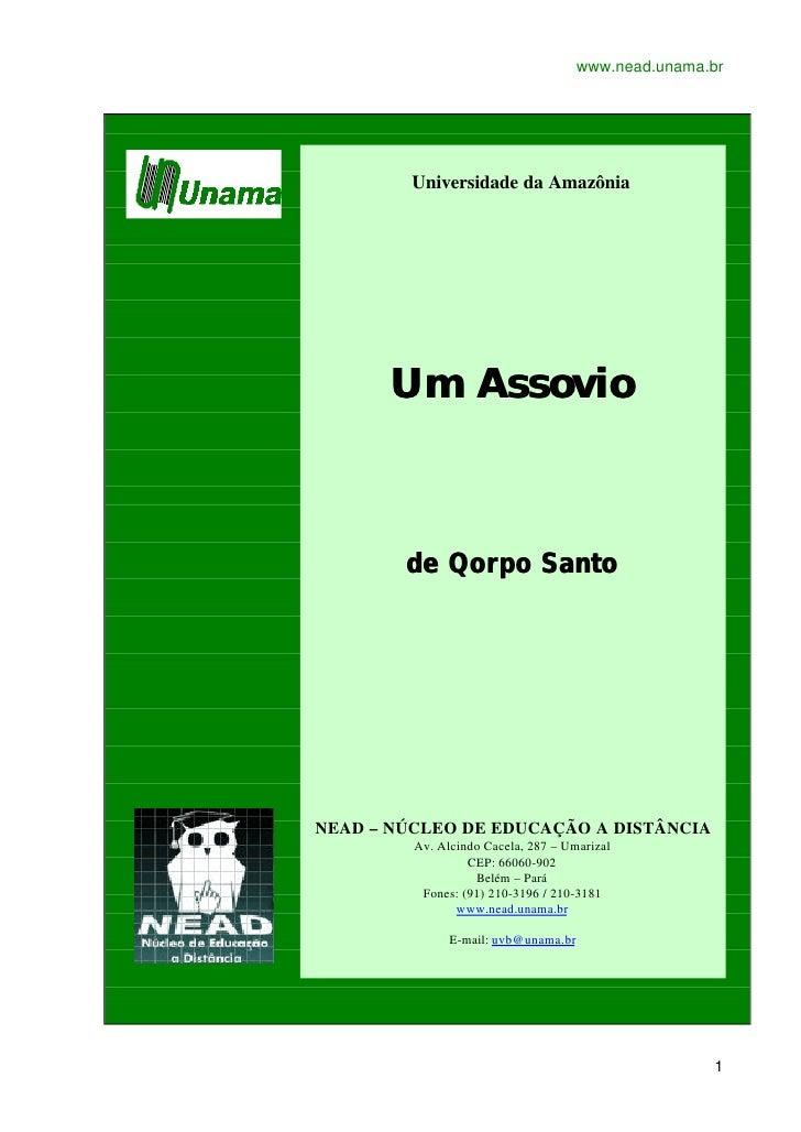 www.nead.unama.br              Universidade da Amazônia           Um Assovio            de Qorpo Santo     NEAD – NÚCLEO D...