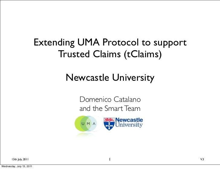 Extending UMA Protocol to support                                Trusted Claims (tClaims)                                 ...
