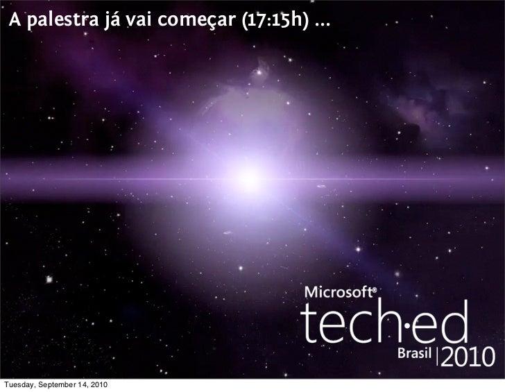 Uma Visão do Mundo Ruby - Qcon SP 2010/Microsoft TechEd 2010