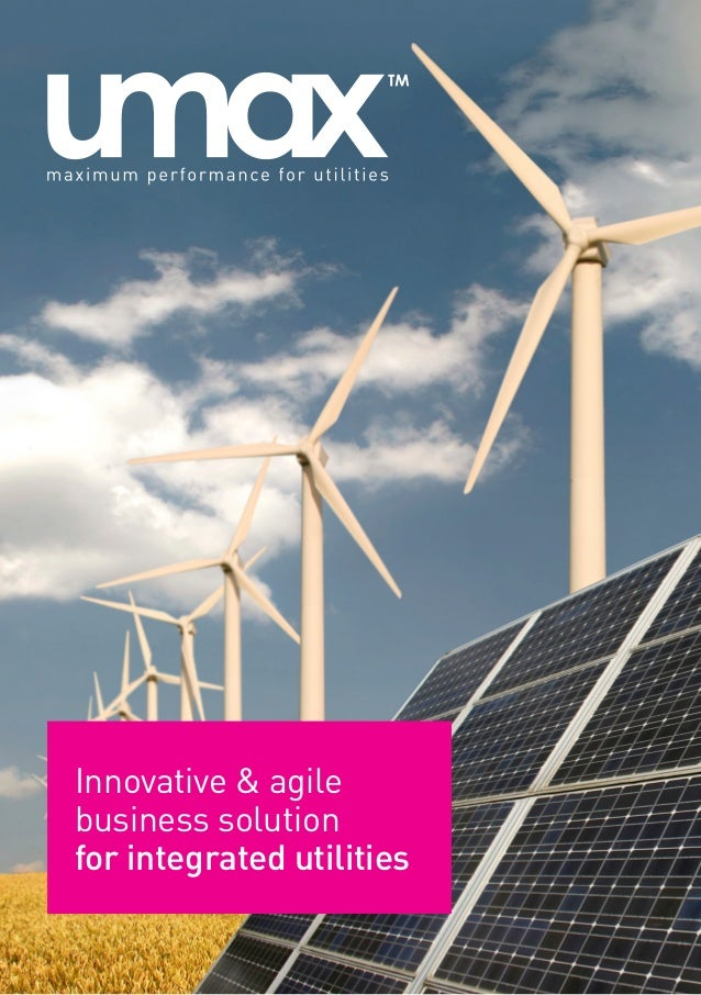 Innovative & agilebusiness solutionfor integrated utilities
