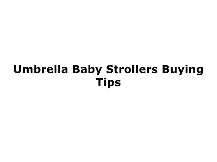 Umbrella Baby Strollers Buying Tips