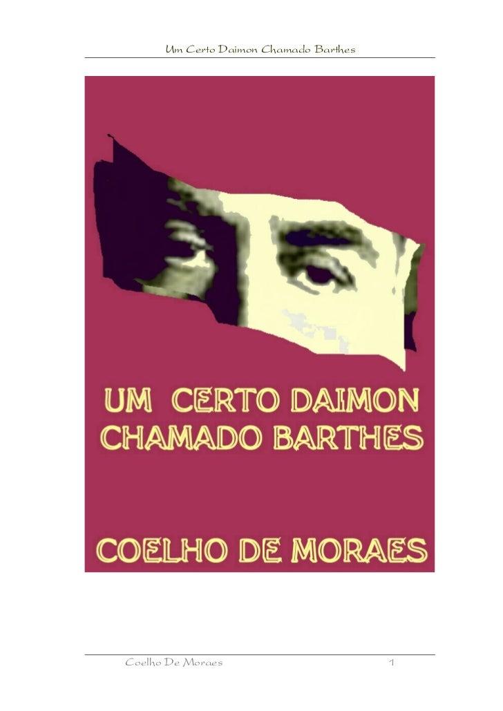 Um Certo Daimon Chamado BarthesCoelho De Moraes                        1
