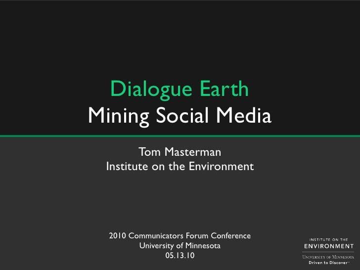 Dialogue-Earth:-Mining-Social-Media