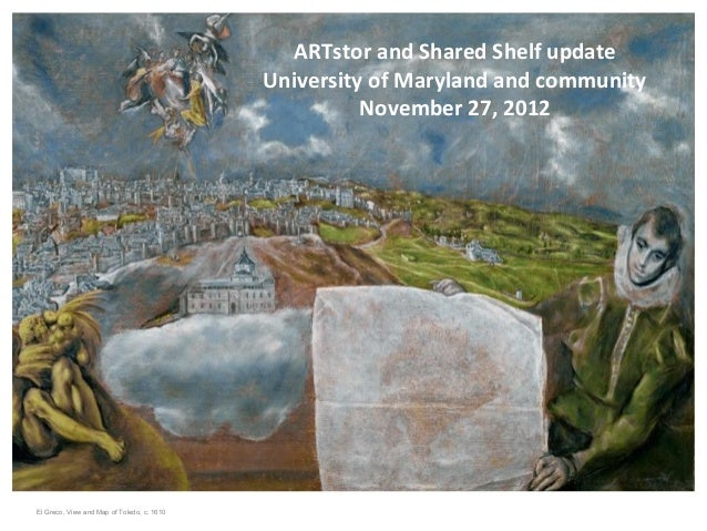 ARTstor and Shared Shelf update                                            University of Maryland and community           ...