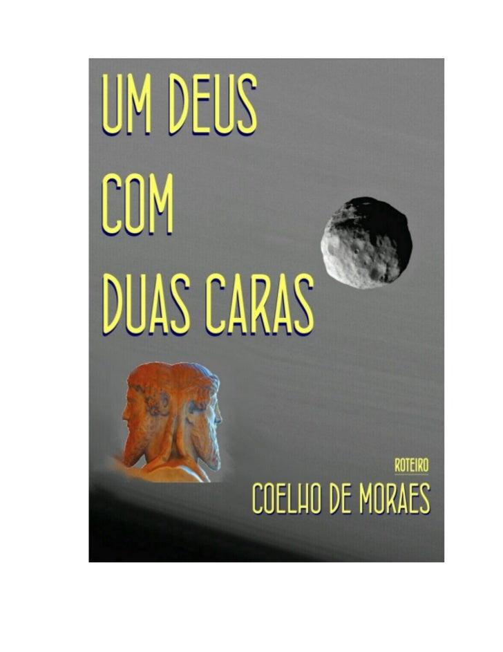 UM DEUS COM DUAS CARAS                                                       COELHO DE MORAES   2_________________________...