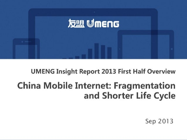 Umeng 2013 first half insight report of china mobile market