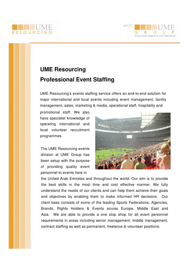 part of     UME Resourcing Professional Event Staffing  UME Resourcing's events staffing service offers an end-to-end solu...
