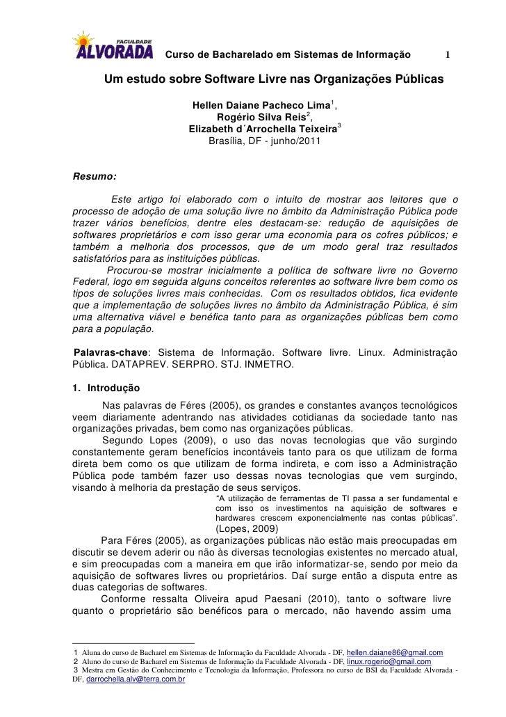 Curso de Bacharelado em Sistemas de Informação                                    1         Um estudo sobre Software Livre...