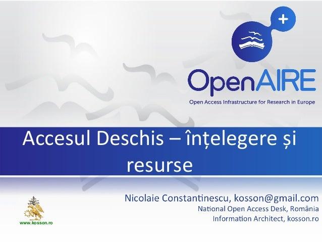 Accesul Deschis – înțelegere și resurse www.kosson.ro