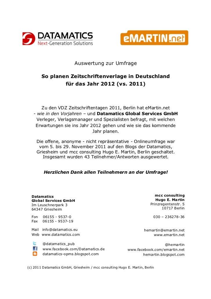 Auswertung zur Umfrage        So planen Zeitschriftenverlage in Deutschland                für das Jahr 2012 (vs. 2011)   ...