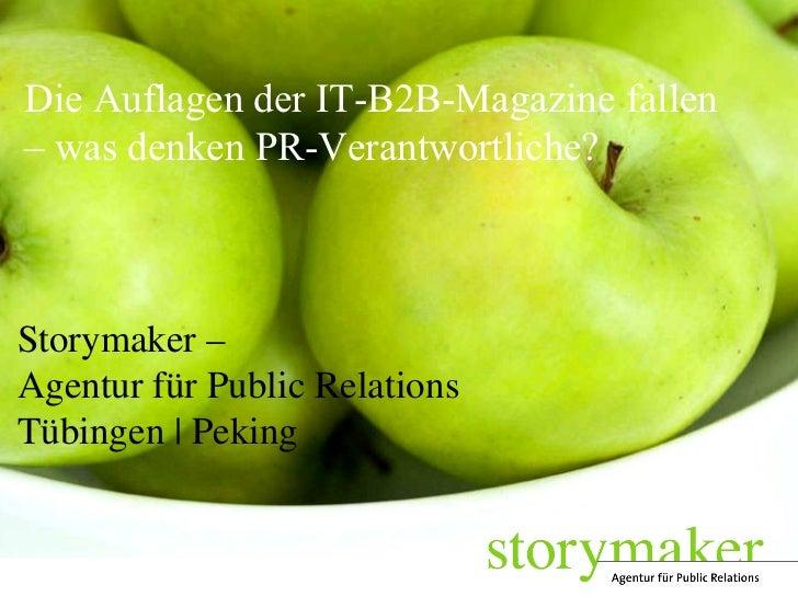 Die Auflagen der IT-B2B-Magazine fallen  – was denken PR-Verantwortliche? Storymaker – Agentur für Public Relations Tübing...